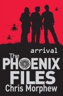 Phoenix Files #1: Arrival Pdf/ePub eBook