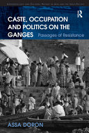 Caste  Occupation and Politics on the Ganges