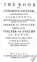 The Book Of Common Prayer And The Administration Of The Sacraments According To The Use Of The Church Of England