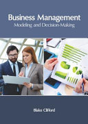 Business Management: Modeling and Decision-Making