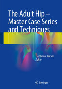 The Adult Hip   Master Case Series and Techniques