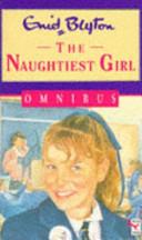 Naughtiest Girl Omnibus