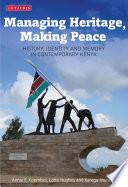 Managing Heritage Making Peace
