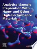 Analytical Sample Preparation With Nano  and Other High Performance Materials