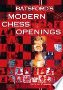 Batsford s Modern Chess Openings
