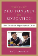 New Education Experiment in China (Works by Zhu Yongxin on Education Series) Pdf/ePub eBook