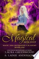 Magical Mischief