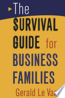 The Survival Guide for Business Families Book