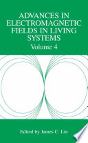 Advances in Electromagnetic Fields in Living Systems Book