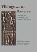 Vikings and the Danelaw