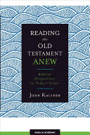 Reading the Old Testament Anew