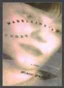 Madeleine s Ghost