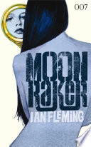 James Bond 03   Moonraker Book