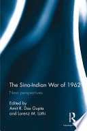 The Sino Indian War Of 1962