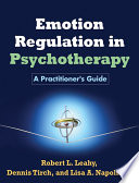 Cover of Emotion Regulation in Psychotherapy