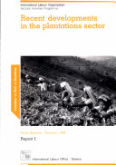 Pdf Recent Developments in the Plantations Sector