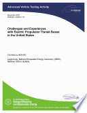Challenges and Experiences with Electric Propulsion Transit Buses in the United States