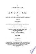 A Monograph Upon Aconite Its Therapeutic And Physiological Effects Together With Its Uses Translated By H B Millard Prize Essay