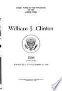 Public Papers of the Presidents of the United States  William J  Clinton
