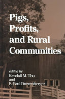Pigs  Profits  and Rural Communities