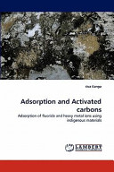 Adsorption and Activated Carbons Book