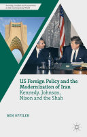 US Foreign Policy and the Modernization of Iran [Pdf/ePub] eBook