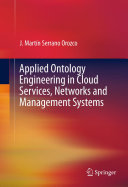Applied Ontology Engineering in Cloud Services  Networks and Management Systems