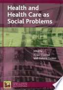 Health And Health Care As Social Problems Book PDF