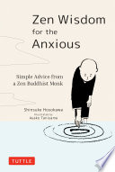 Zen Wisdom for the Anxious