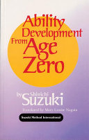 Ability Development from Age Zero
