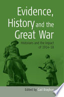 Evidence  History  and the Great War