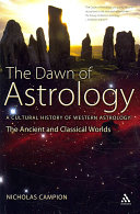 The Dawn of Astrology: The ancient and classical worlds