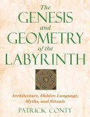 Pdf The Genesis and Geometry of the Labyrinth