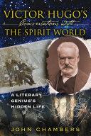 Victor Hugo's Conversations with the Spirit World Pdf/ePub eBook