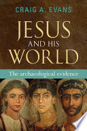 Jesus and his World  : The archaeological evidence