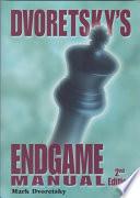 Dvoretsky s Endgame Manual