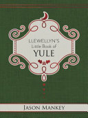 Llewellyn s Little Book of Yule