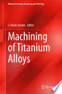 Machining of Titanium Alloys