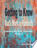 Getting to Know God's Work in Humanity