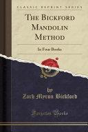 The Bickford Mandolin Method