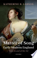The Matter of Song in Early Modern England