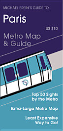Michael Brein's Guide to Paris by the Metro