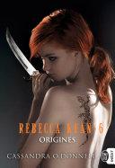 Rebecca Kean, Origines