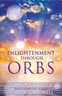 Pdf Enlightenment Through Orbs