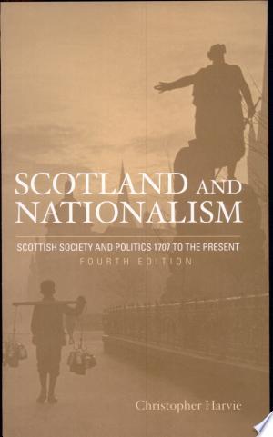 Download Scotland and Nationalism online Books - godinez books