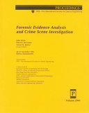 Forensic Evidence Analysis And Crime Scene Investigation