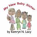 My New Baby Sister Book