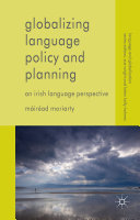 Globalizing Language Policy and Planning