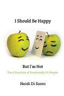 I Should Be Happy But I'm Not