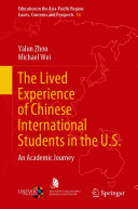 The Lived Experience of Chinese International Students in the U S